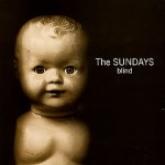 The Sundays – Blind