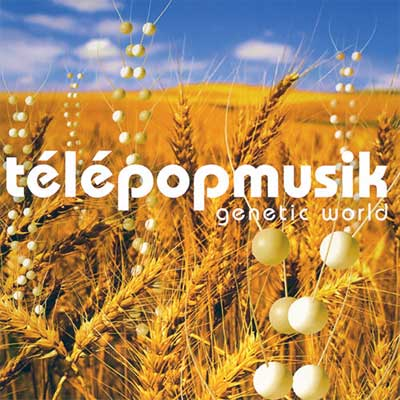 telepopmusik-genetic-world