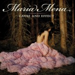 Maria Mena – Cause And Effect