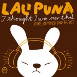 Lali Puna – I Thought I Was Over That