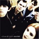 Slowdive – Souvlaki