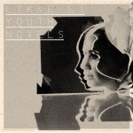 Lykke Li – Youth Novels