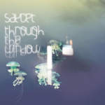 Saycet – Through The Window (氛圍電子推薦)